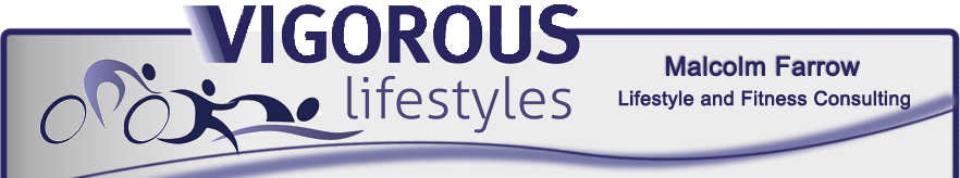 Vigorous Lifestyles - Malcolm Farrow, Lifestyle and Fitness Consulting